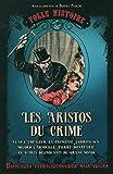 folle histoire - numéro 1 Les aristos du crime