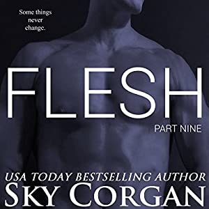 Flesh: Part Nine Audiobook