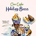 Holiday Buzz: A Coffeehouse Mystery, Book 12 (       UNABRIDGED) by Cleo Coyle Narrated by Rebecca Gibel