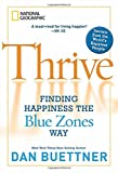 img - for Thrive: Finding Happiness the Blue Zones Way book / textbook / text book