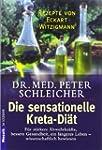 Die sensationelle Kreta-Di�t: F�r st�...