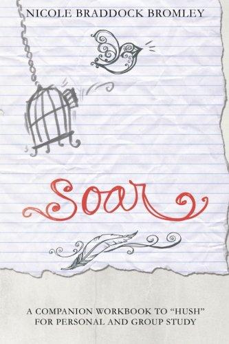 Soar: A Companion Workbook to