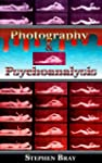 Photography and Psychoanalysis: The D...