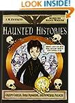 Haunted Histories: Creepy Castles, Da...