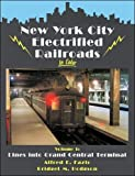 img - for New York City Electrified Railroads in Color, Vol. 1: Lines Into Grand Central Terminal book / textbook / text book