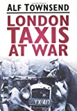 Alf Townsend London Taxis at War