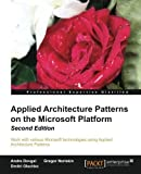img - for Applied Architecture Patterns on the Microsoft Platform, 2nd Edition by Andre Dovgal (2014-05-26) book / textbook / text book