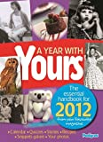 Pedigree Books Ltd A Year With Yours 2012 (Annuals 2012)