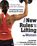 img - for The New Rules of Lifting for Women: Lift Like a Man, Look Like a Goddess book / textbook / text book