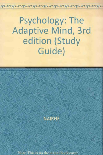 Psychology: The Adaptive Mind, 3rd edition (Study Guide)