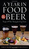 A Year in Food and Beer: Recipes and Beer Pairings for Every Season (Rowman & Littlefield Studies in Food and Gastronomy)