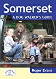 Roger Evans Somerset A Dog Walker's Guide