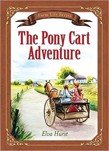 The Pony Cart Adventure (Farm Life Series)