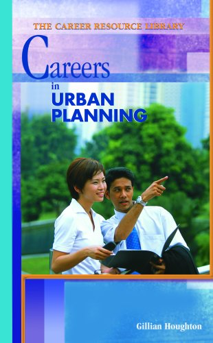 In Urban Planning (Career Resource Library)
