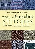 220 More Crochet Stitches: Volume 7