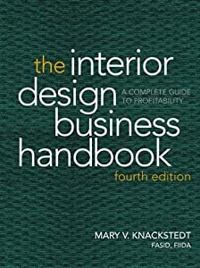 The Interior Design Business Handbook: A Complete Guide to Profitability by John Wiley & Sons