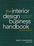 The Interior Design Business Handbook: A Complete Guide to Profitability - 0471696986