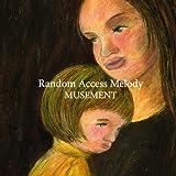 Random Access Melody