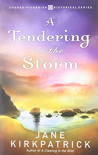Image of A Tendering in the Storm (Change and Cherish Historical Series #2)