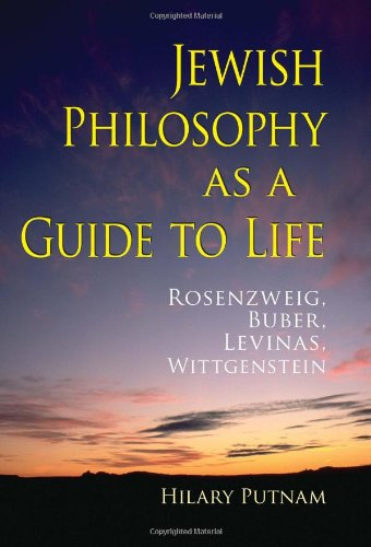 Jewish Philosophy as a Guide to Life: Rosenzweig, Buber,...