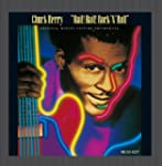 Chuck Berry - Hail! Hail! Rock 'N' Ro...