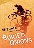 Buried Onions (0152062653) by Gary Soto