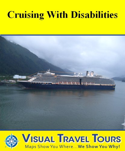 CRUISING WITH DISABILITIES - A Travelogue - Read