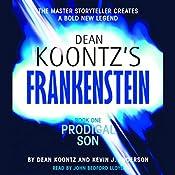 Frankenstein, Book One: Prodigal Son | Dean Koontz, Kevin J. Anderson