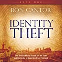 Identity Theft Audiobook by Ron Cantor Narrated by Scott R. Pollak