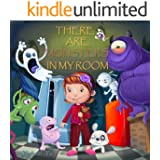 There Are Monsters In My Room ( Sleep Picture Book -  Bedtime Stories Children's Books) (Monsters Book for Kids 3)