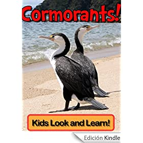 Cormorants! Learn About Cormorants and Enjoy Colorful Pictures - Look and Learn! (50+ Photos of Cormorants) (English Edition)
