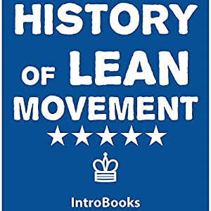 History of Lean Movement Audiobook