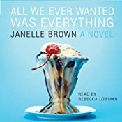All We Ever Wanted Was Everything | [Janelle Brown]
