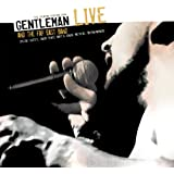 Gentleman & The Far East Band Live