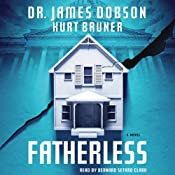 Fatherless: Fatherless, Book 1 | [James Dobson, Kurt Bruner]