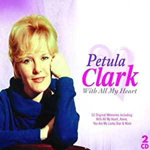 Petula Clark With+All+My+Heart CD