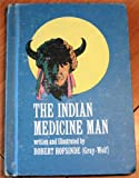 img - for The Indian medicine man book / textbook / text book
