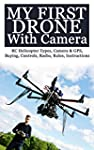 My First Drone With Camera: RC Helico...