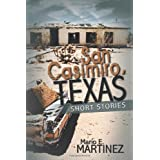 San Casimiro, Texas: Short Stories