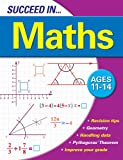 Succeed in Maths 11-14 Years