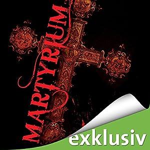 Martyrium Hörbuch