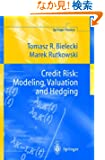 Credit Risk: Modeling, Valuation and Hedging (Springer Finance)