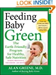 Feeding Baby Green: The Earth Friendl...