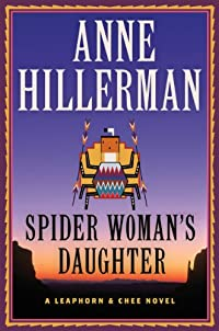 Spider Woman's Daughter: A Leaphorn & Chee Novel by Anne Hillerman ebook deal