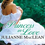 Princess in Love: Royal Trilogy Series, Book 2 | Julianne MacLean
