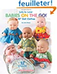 "Lots to Love Babies on the Go!: 10"" D..."