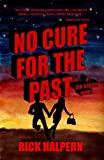 img - for NO CURE FOR THE PAST (Vin Hardin Mysteries) book / textbook / text book