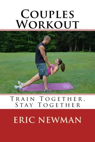 Couples Workout: Train Together, Stay Together