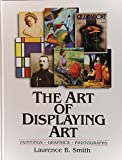 The Art of Displaying Art