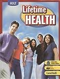 Lifetime Health: Student Edition 2007